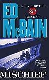 Mischief (87th Precinct, #45)