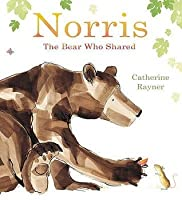 Norris: The Bear Who Shared