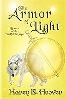 The Armor of Light (The Wolfchild Saga, #2)