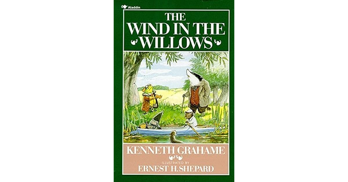 the wind in the willows by kenneth grahame essay