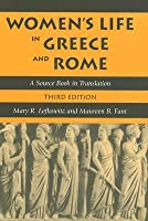 Women's Life in Greece and Rome: A Source Book in Translation