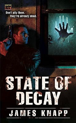 State of Decay (Revivors, #1)