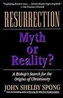 Resurrection: Myth or Reality?