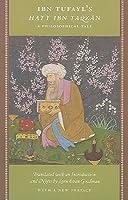 Ibn Tufayl's Hayy Ibn Yaqzan
