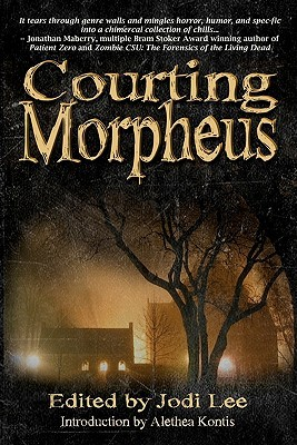 Courting Morpheus by Jodi Lee