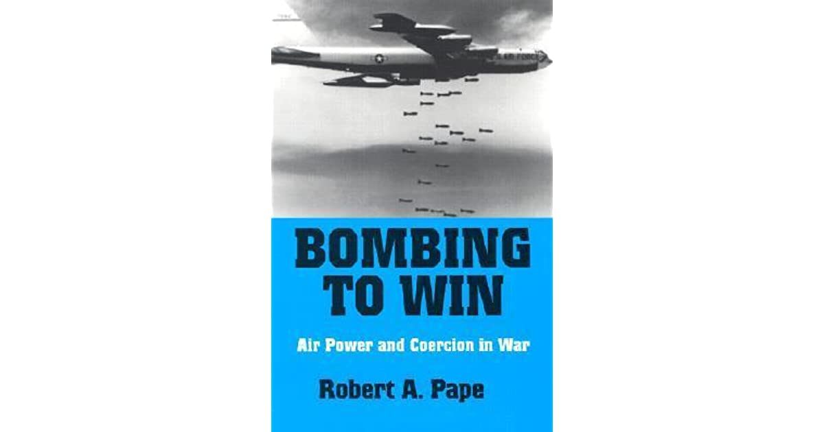 an analysis of dying to win by robert pape The paperback of the dying to win: the strategic logic of suicide terrorism by robert pape at barnes & noble free shipping on $25 or more.