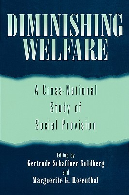 Diminishing Welfare A Cross-National Study of Social Provision