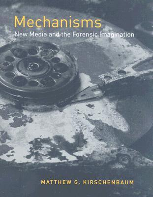 Mechanisms by Matthew G. Kirschenbaum