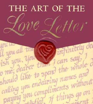The Art of the Love Letter by Thomas Campbell