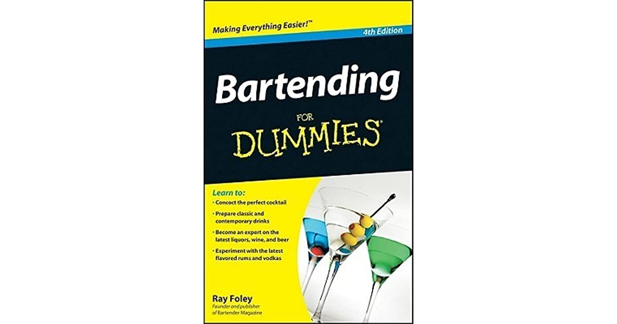 Bartending for Dummies® by Ray Foley (2014, Paperback)