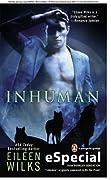 Inhuman (World of the Lupi, #3.5)