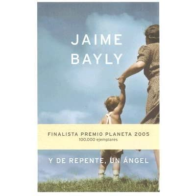 Y De Repente Un Angel By Jaime Bayly Discover book depository's huge selection of jaime bayly books online. y de repente un angel by jaime bayly