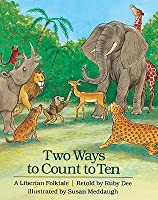Two Ways To Count To Ten (Turtleback School & Library Binding Edition)