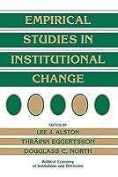 Empirical Studies in Institutional Change