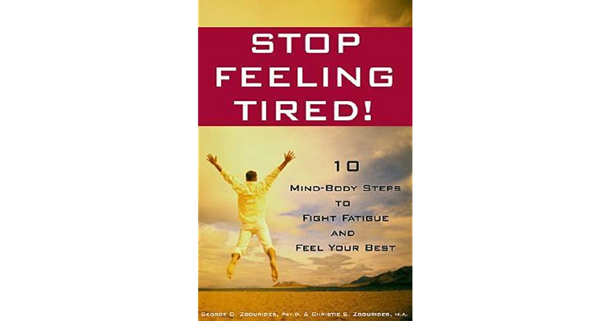 Image result for stop feel tired