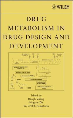 Drug Metabolism in Drug Design and Development Basic Concepts and Practice