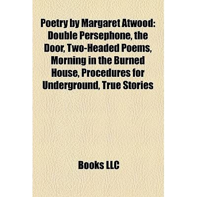 a morning in the burned house Home resources morning in the burned house morning in the burned house by margaret atwood this mature poetry collection considers history and warfare from women's perspectives.