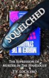 Squelched: The Suppression of Murder in the Synagogue