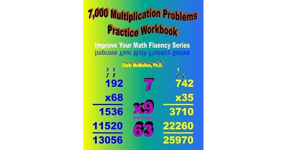 7,000 Multiplication Problems Practice Workbook: Improve Your Math ...