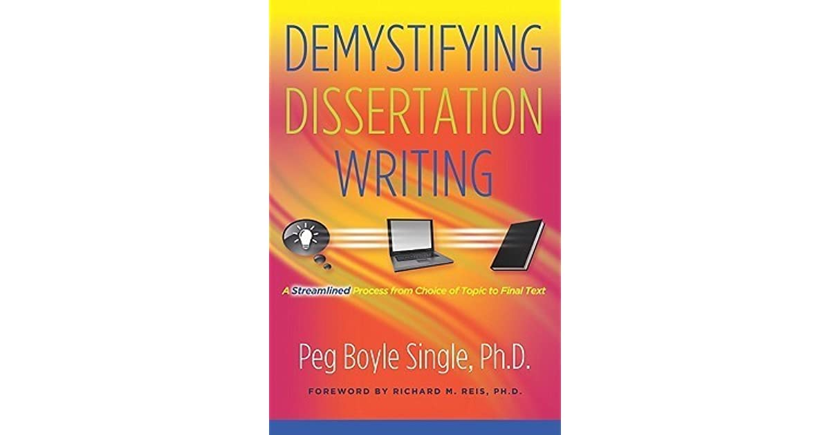 Demystifying dissertation writing single