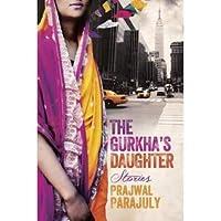 The Gurkha's Daughter: Stories