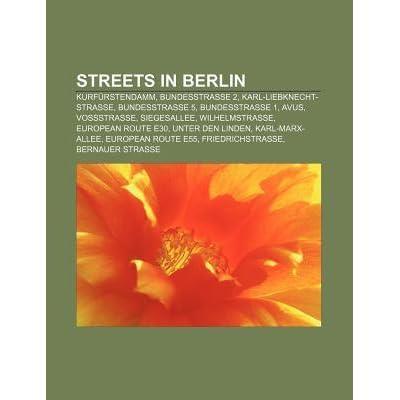Streets in Berlin: Kurf rstendamm, Karl-Liebknecht-Stra e