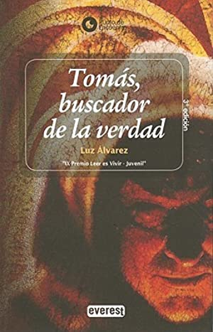 [Epub] ↠ Tomas, Buscador de la Verdad = Thomas, Truth Seeker  Author Luz Álvarez – Plummovies.info