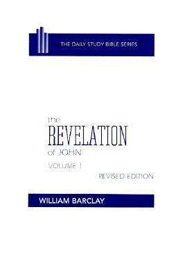 The Revelation of John: Volume 1