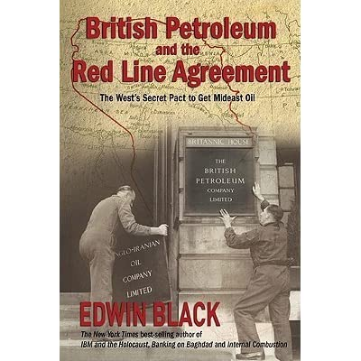 British Petroleum The Redline Agreement The Wests Secret Pact To