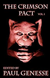 The Crimson Pact Volume 1 (The Crimson Pact #1)