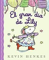 El gran dia de Lily
