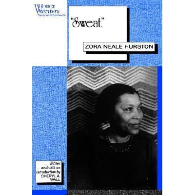 a literary analysis of women overcoming domestic violence in sweat by zora neale hurston