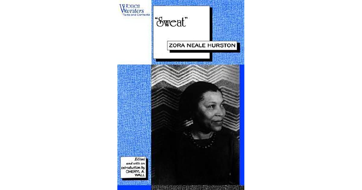 sweat by zora neale hurston sweat by zora neale hurston