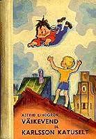 Väikevend ja Karlsson katuselt (Karlsson katuselt, #1-3)