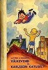 Väikevend ja Karlsson katuselt by Astrid Lindgren