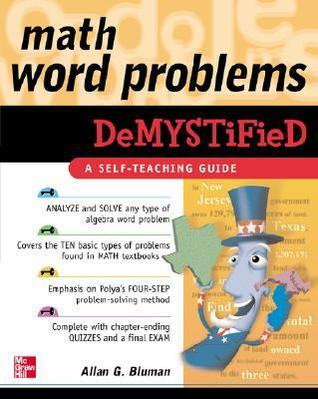 Math Word Problems Demystified by Allan G