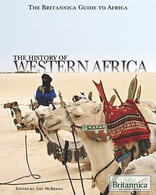 The History of Western Africa - Amy Mckenna