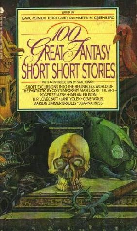 100 Great Fantasy Short Short Stories
