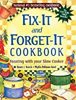 Fix-it And Forget-it Cookbook - Feasting With Your Slow Cooker