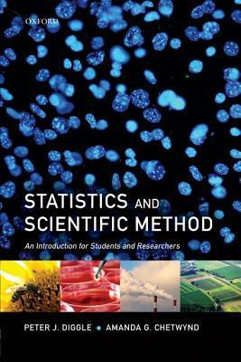 Statistics and Scientific Method An Introduction for Students and Researchers