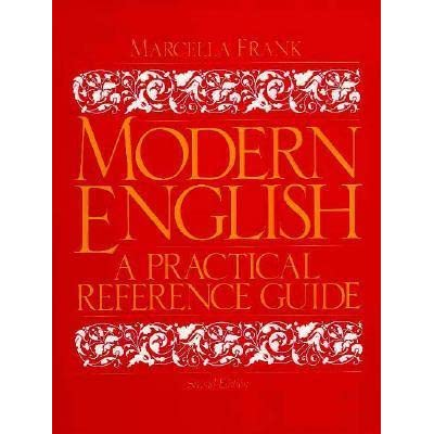 Modern english a practical reference guide, marcella frank.