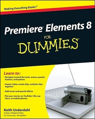 Premiere Elements 8 for Dummies (ISBN - 0470453184)