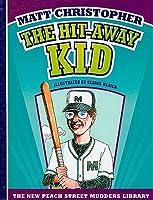 The Hit-Away Kid