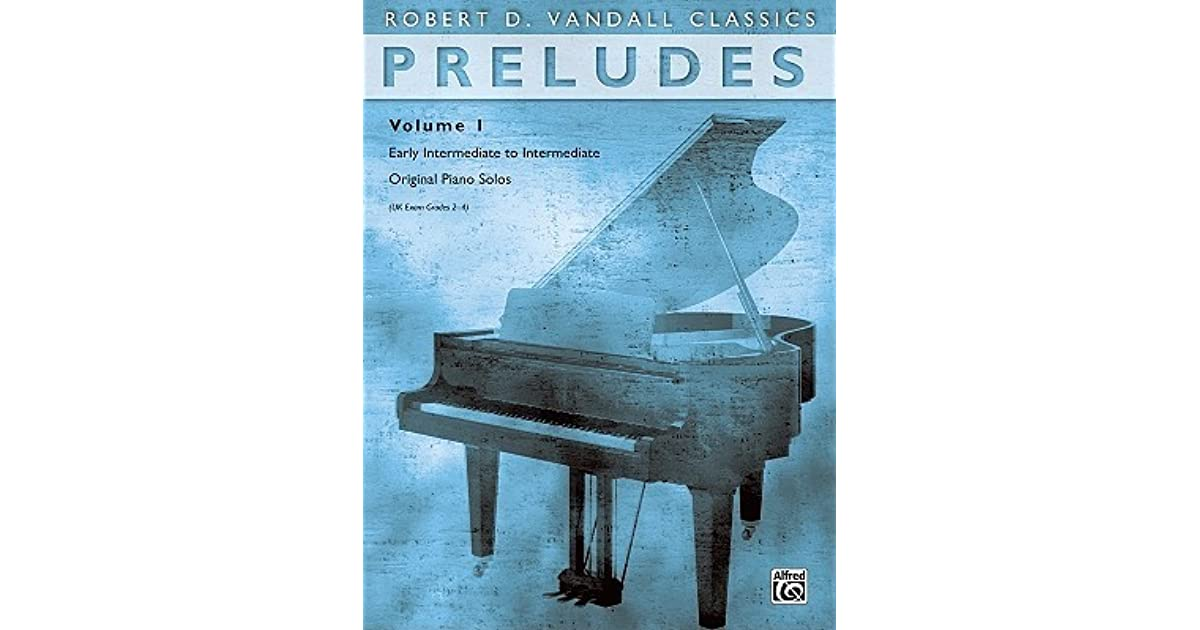 Piano Pr/éludes Volume 1