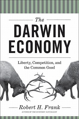 The Darwin Economy- Liberty, Competition, and the Common Good