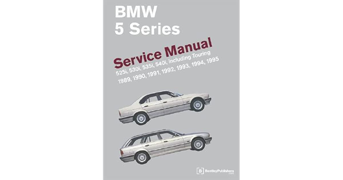 Bmw 5 Series Service Manual 1989 1995 525i 530i 535i 540i