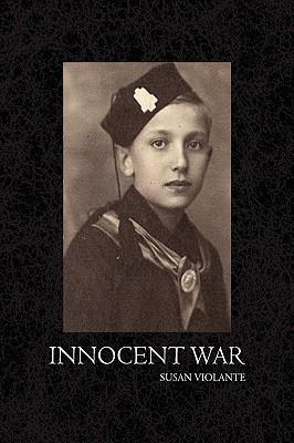 Innocent War by Susan Violante