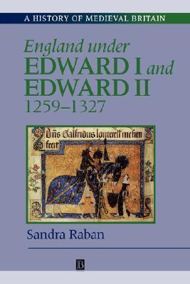 England Under Edward I & Edward II