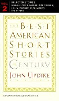 The Best American Short Stories of the Century (Audio Cassette)