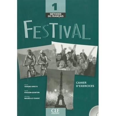 Méthode De Français Festival 1 Cahier D Exercices By Sylvie Poisson Quinton